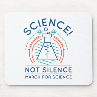 Science Not Silence Mouse Pad
