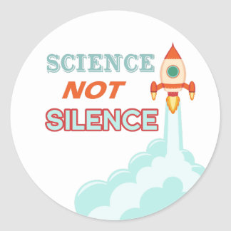 Science not silence rocket ship sticker
