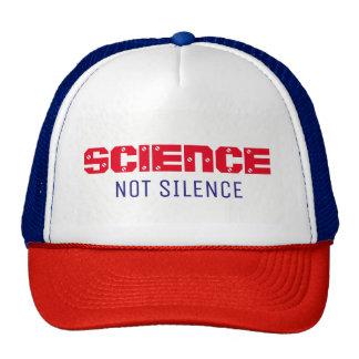 """""""SCIENCE NOT SILENCE"""" trucker hat"""