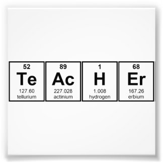 Science Teacher Chemical Elements Photo Print