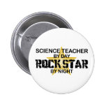 Science Teacher Rock Star by Night Pins