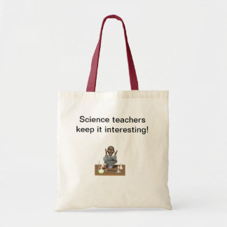 Science Teachers Keep it Interesting Tote Bag