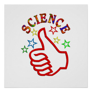 Science Thumbs Up Poster