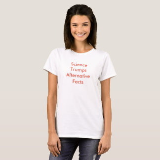 Science Trumps Alternative Facts - Red on White F T-Shirt