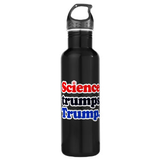Science trumps Trump - - Pro-Science -- white -.pn 710 Ml Water Bottle