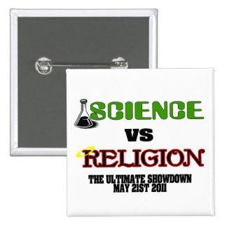 Science vs Religion The Ultimate Showdown Pinback Button