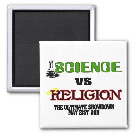 Science vs Religion (The Ultimate Showdown) Magnets