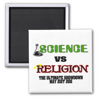 Science vs Religion (The Ultimate Showdown) Square Magnet