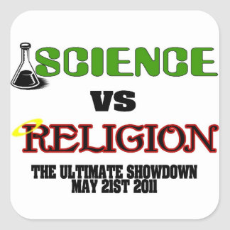 Science vs Religion (The Ultimate Showdown) Square Sticker