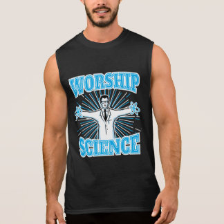 Science Worship Funny Geek & Atheist Anti-Religion Sleeveless Shirt