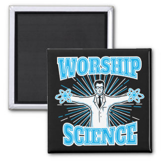 Science Worship Funny Geek & Atheist Anti-Religion Square Magnet