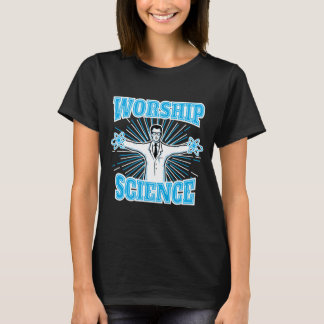 Science Worship Funny Geek & Atheist Anti-Religion T-Shirt