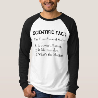 Scientific Fact T-Shirt