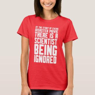 scientist Being Ignored T-Shirt