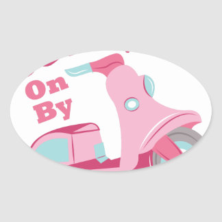 Scoot On By Oval Sticker