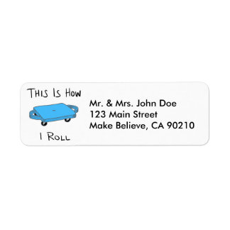 "Scooter Board ""This is How I Roll"" - Blue Return Address Label"