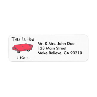 "Scooter Board ""This is How I Roll"" - Red Return Address Label"