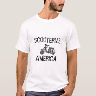 SCOOTERIZE, AMERICA T-Shirt
