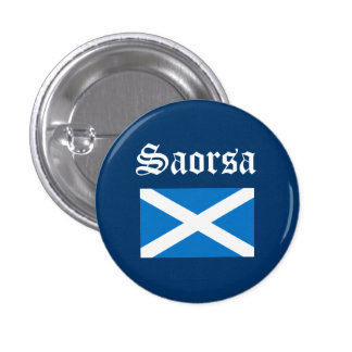 Scots Gaelic Saorsa Freedom Flag Pinback 1 Inch Round Button