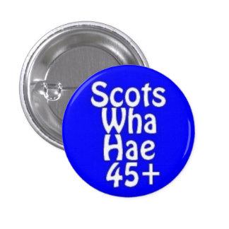 Scots Wha Hae 45+ Button