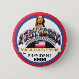 Scott A. M. Stephens for President 2012 2 Inch Round Button