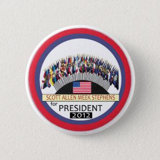 Scott Allen Meek Stephens for president 2012 2 Inch Round Button