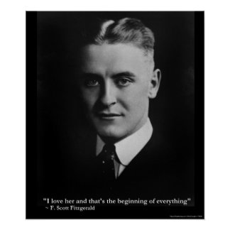 "Scott Fitzgerald ""Love/Beginning"" Quote Poster"