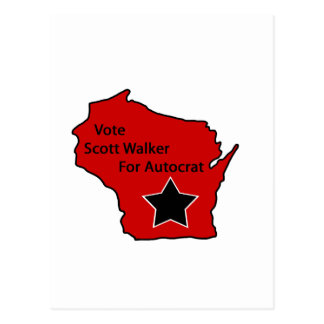 Scott Walker for autocrat Postcard