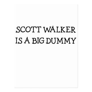 Scott Walker Is A Big Dummy Postcard