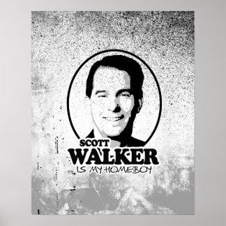Scott Walker is my homeboy 2016 Poster