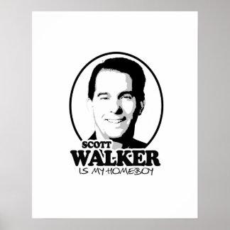 Scott Walker is my homeboy 2016 Posters