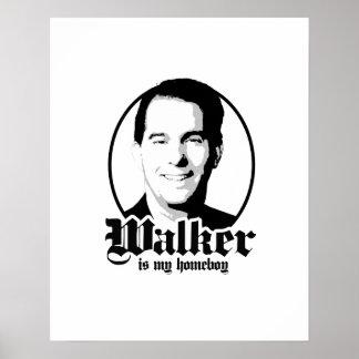 Scott Walker is my Homeboy Poster