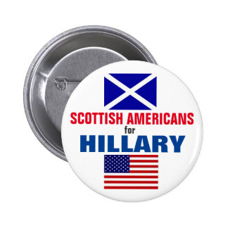 Scottish Americans for Hillary 2016 2 Inch Round Button