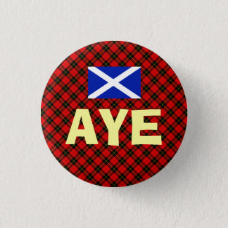 Scottish Independence Aye Wallace Tartan Badge 1 Inch Round Button