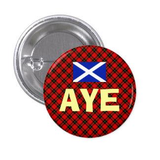 Scottish Independence Aye Wallace Tartan Badge 1 Inch Round Button