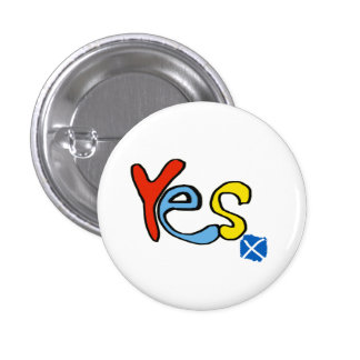Scottish Independence Bright Yes Badge 1 Inch Round Button