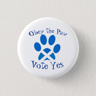Scottish Independence Cat Paw Print Yes Badge 1 Inch Round Button