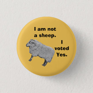 Scottish Independence Don't Follow the Herd Badge 1 Inch Round Button