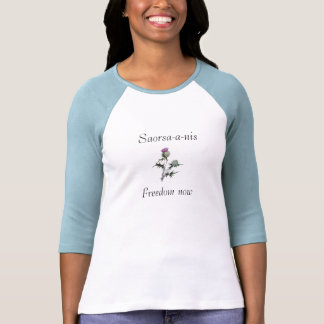 Scottish Independence Freedom Now Thistle Tee
