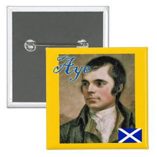 Scottish Independence Robert Burns Aye Badge 2 Inch Square Button