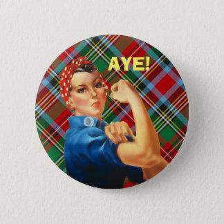 Scottish Independence Tartan Rosie Aye Badge 2 Inch Round Button