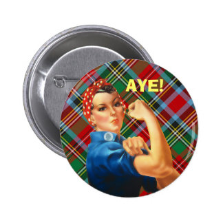 Scottish Independence Tartan Rosie Aye Badge 2 Inch Round Button