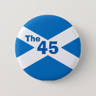Scottish Independence The 45 Saltire Badge 2 Inch Round Button