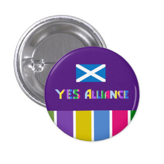 Scottish Independence Yes Alliance Badge 1 Inch Round Button