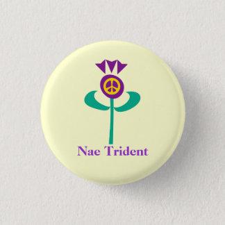 Scottish No Trident Thistle Button Badge