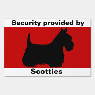Scottish Terrier,Caution, security by Scotties Sign