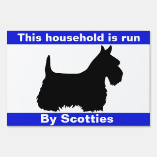 Scottish Terrier ,household run by Scotties Sign