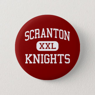 Scranton - Knights - High - Scranton Pennsylvania 2 Inch Round Button