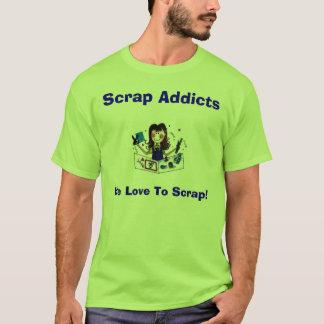 Scrap Addicts  T-Shirt