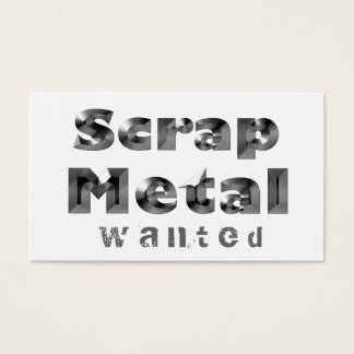 Scrap Metal Wanted Business Card